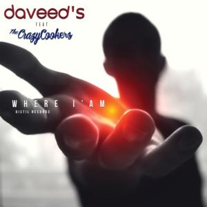 DAVEED'S & THE CRAZYCOOKERZ - WHERE I AM